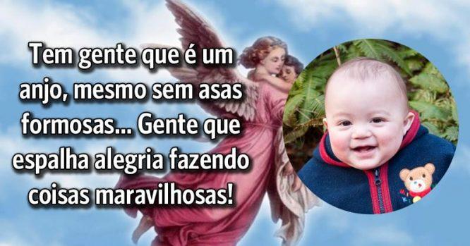 Tem gente que é um anjo que espalha alegria